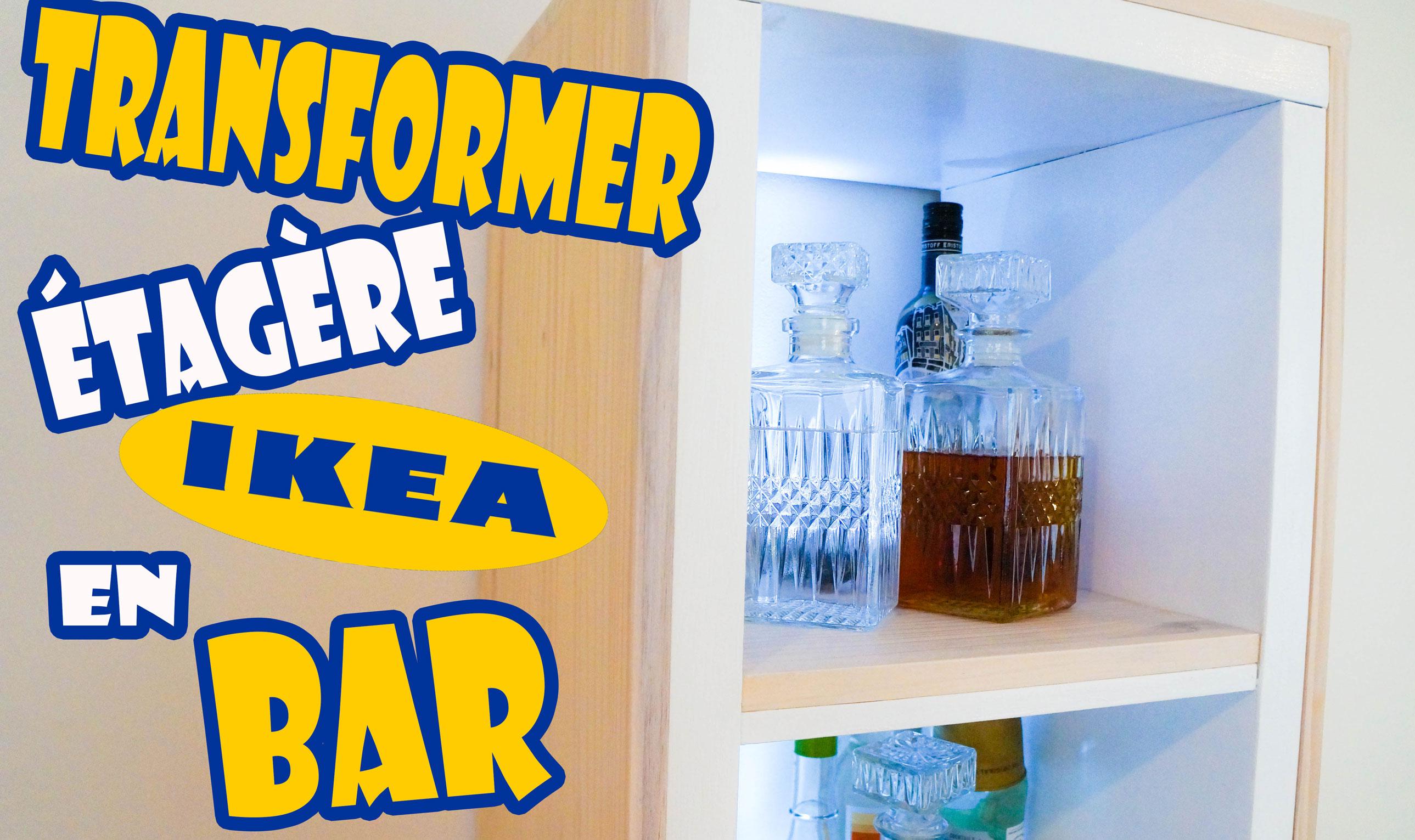 Comment transformer un meuble ikea en bar chadi chabib - Meuble bar ikea ...